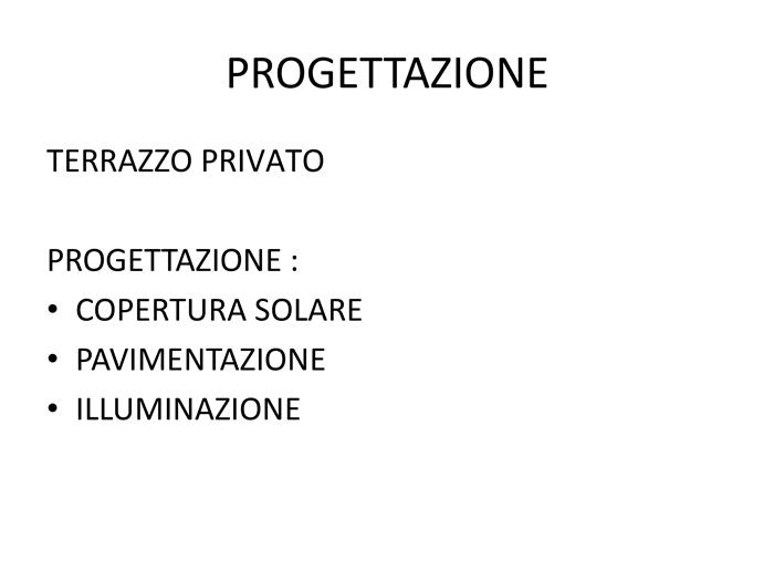 PROGETTAZIONE TERRAZZO CON PERGOLA ADDOSSATA 0258315644
